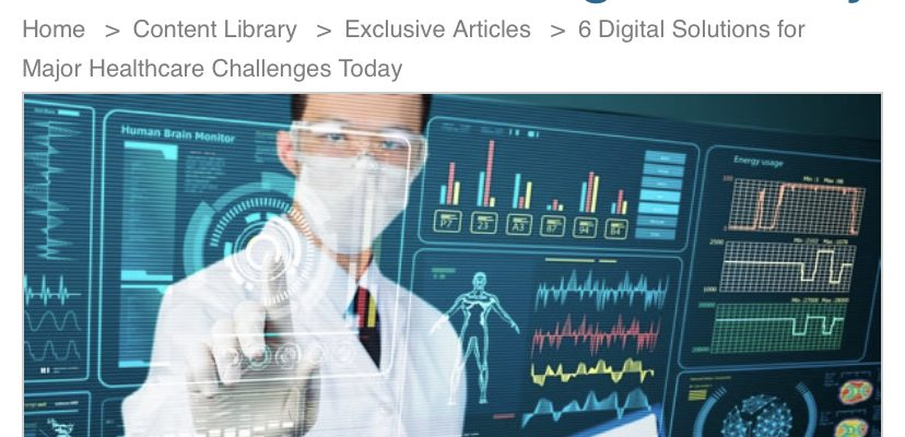 6 Digital Solutions for Major Healthcare Challenges Today